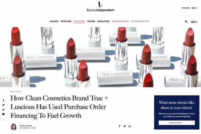 Cosmetics Brand True + Luscious Has Used Purchase Order Financing to Fuel Growth.