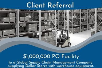 Gateway Trade Funding Provides a $1,000,000 Purchase Order Facility to a Company Supplying Warehouse Equipment